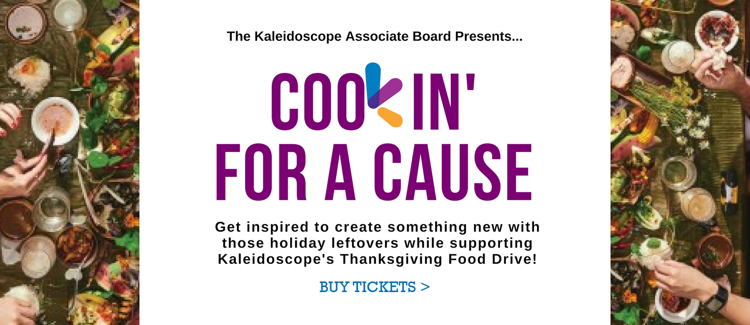 Kaleidoscope 4 Kids - Cookin for a Cause